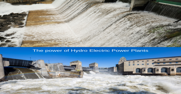 The power of Hydro Electric Power Plants