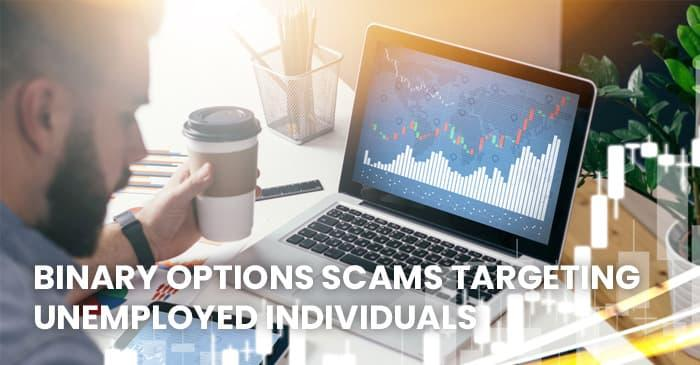 Binary Options Scams Targeting Unemployed Individuals in the UK