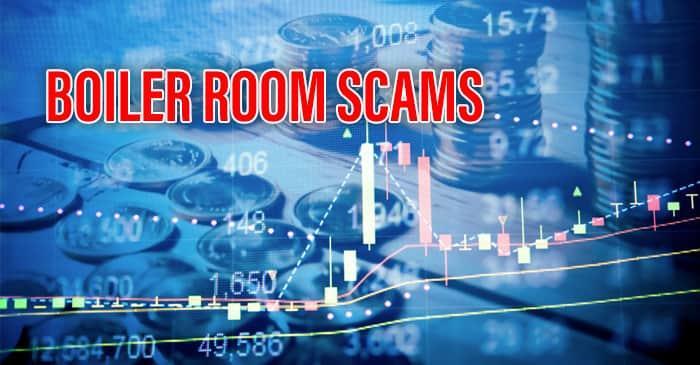 Boiler Room Scams